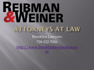 Brooklyn Lawyers, Reibman & Weiner