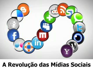 A Revolu��o das M�dias Sociais