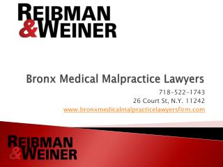 Bronx Medical Malpractice Lawyers, Reibman & Weiner