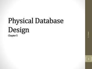 Physical Database Design Chapter  5
