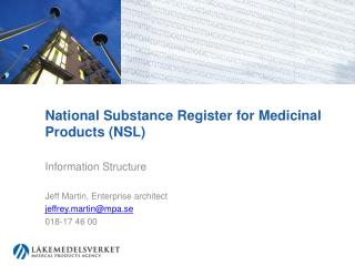 National Substance Register for Medicinal Products (NSL)