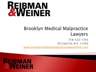Brooklyn Medical Malpractice Lawyers, Reibman & Weiner