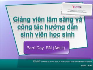 Perri Day. RN (Adult).