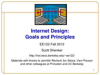 Internet Design: Goals and Principles