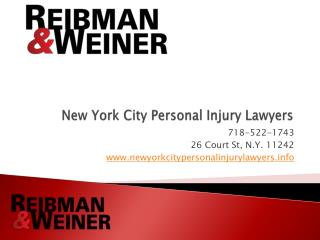 New York City Personal Injury Lawyers, Reibman & Weiner
