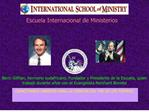 ESCUELA INTERNACIONAL DEL MINISTERIO