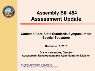 Assembly Bill 484 Assessment Update