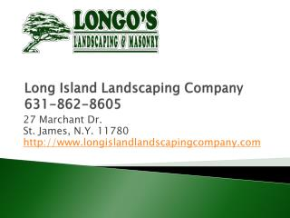 Long Island Landscaping Company, Longos Landscaping
