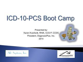 ICD-10-PCS Boot Camp