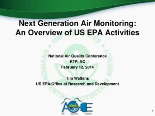 Next Generation Air Monitoring: An Overview of US EPA Activities
