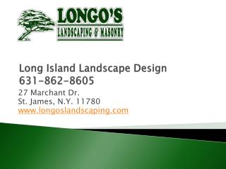 Long Island Landscape Designers, Longos Landscaping