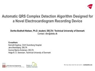 Automatic QRS Complex Detection Algorithm Designed for a Novel Electrocardiogram Recording Device