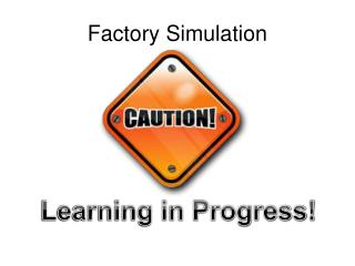 Factory Simulation