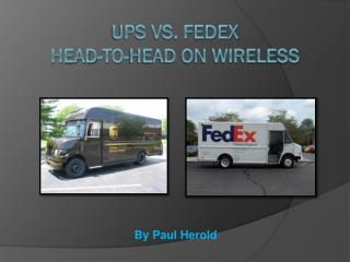 UPS VS. FEDEX Head-to-Head on Wireless