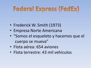Federal Express ( FedEx )