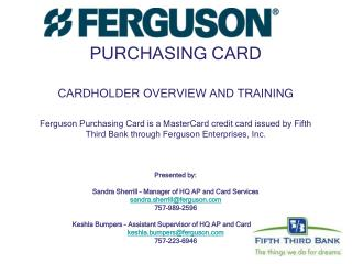PURCHASING CARD CARDHOLDER OVERVIEW AND TRAINING