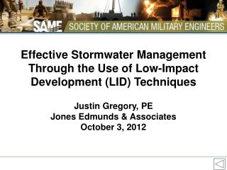 Effective Stormwater Management Through the Use of Low-Impact Development (LID) Techniques