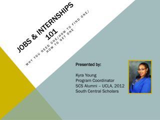 Jobs & Internships 101