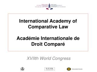 International Academy of Comparative Law  Acad mie Internationale de  Droit Compar
