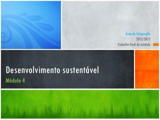 Desenvolvimento sustentável Módulo 4