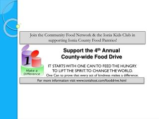 Support the 4 th  Annual  County-wide Food Drive