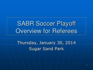 SABR Soccer Playoff Overview for Referees