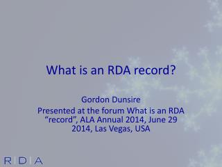 What is an RDA record?