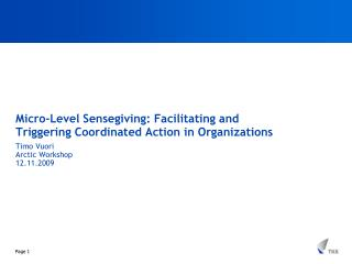 Micro-Level Sensegiving: Facilitating and Triggering Coordinated Action in Organizations