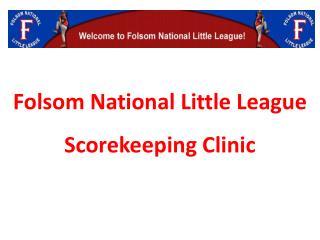 Folsom National Little League Scorekeeping Clinic