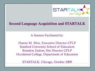 Second Language Acquisition and STARTALK