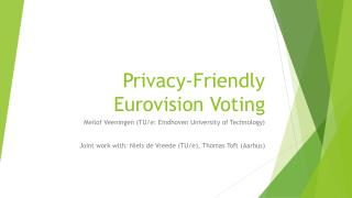 Privacy- Friendly Eurovision Voting