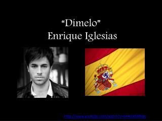 """""""Dímelo""""  Enrique Iglesias"""