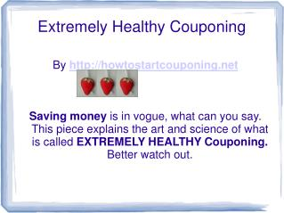 Quick Slide Show On How To Begin Healthy Couponing