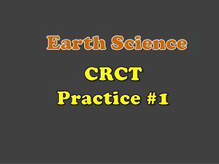 CRCT  Practice #1