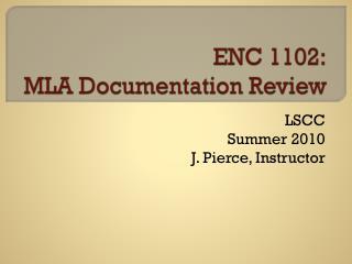 ENC 1102: MLA Documentation Review