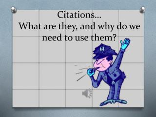 Citations… What are they, and why do we need to use them?