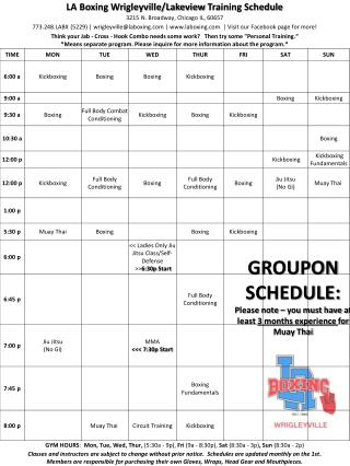 GROUPON SCHEDULE: Please note – you must have at least  3 months experience  for  Muay  Thai