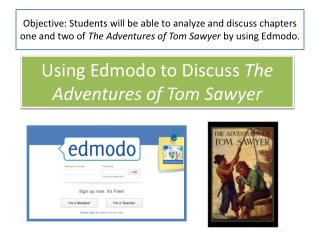 Using  Edmodo  to Discuss  The Adventures of Tom Sawyer