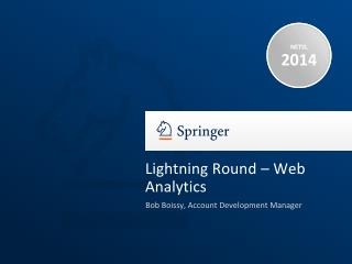 Lightning Round – Web Analytics