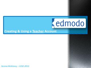 Creating & Using a  Teacher  Account