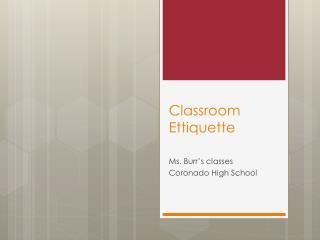 Classroom  Ettiquette