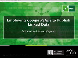 Employing  Google Refine  to Publish Linked Data