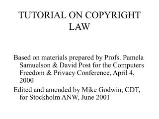 TUTORIAL ON COPYRIGHT LAW