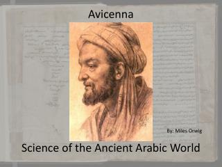 Avicenna Science of the Ancient Arabic World