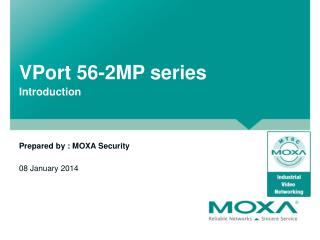 VPort  56-2MP series