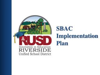 SBAC Implementation Plan