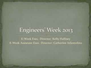 Engineers' Week 2013