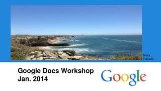Google Docs Workshop  Jan. 2014