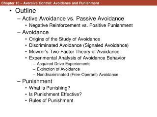 Chapter 10 � Aversive Control: Avoidance and Punishment