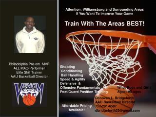Philadelphia Pro-am  MVP ALL MAC-Performer  Elite Skill Trainer AAU Basketball Director